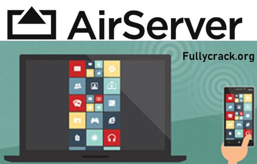 AirServer 5.5.11 Crack Plus Activation Key Free Download