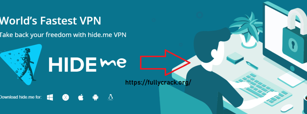 Hide.me VPN 3.4.2 Crack Serial Key Plus Torrent Free Download